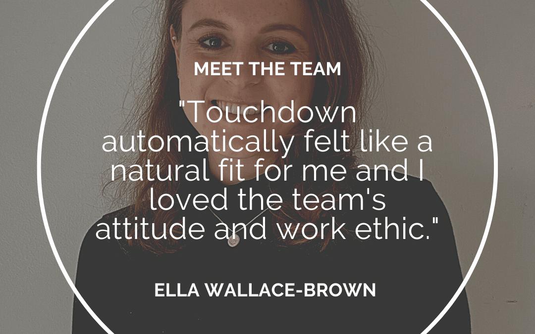Meet the Team – Ella Wallace-Browne