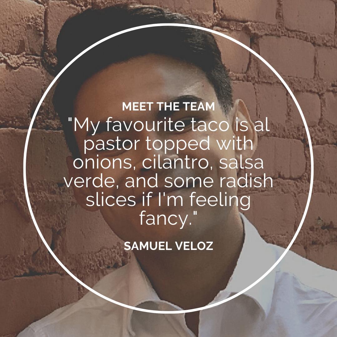 Meet the Team – Samuel Veloz